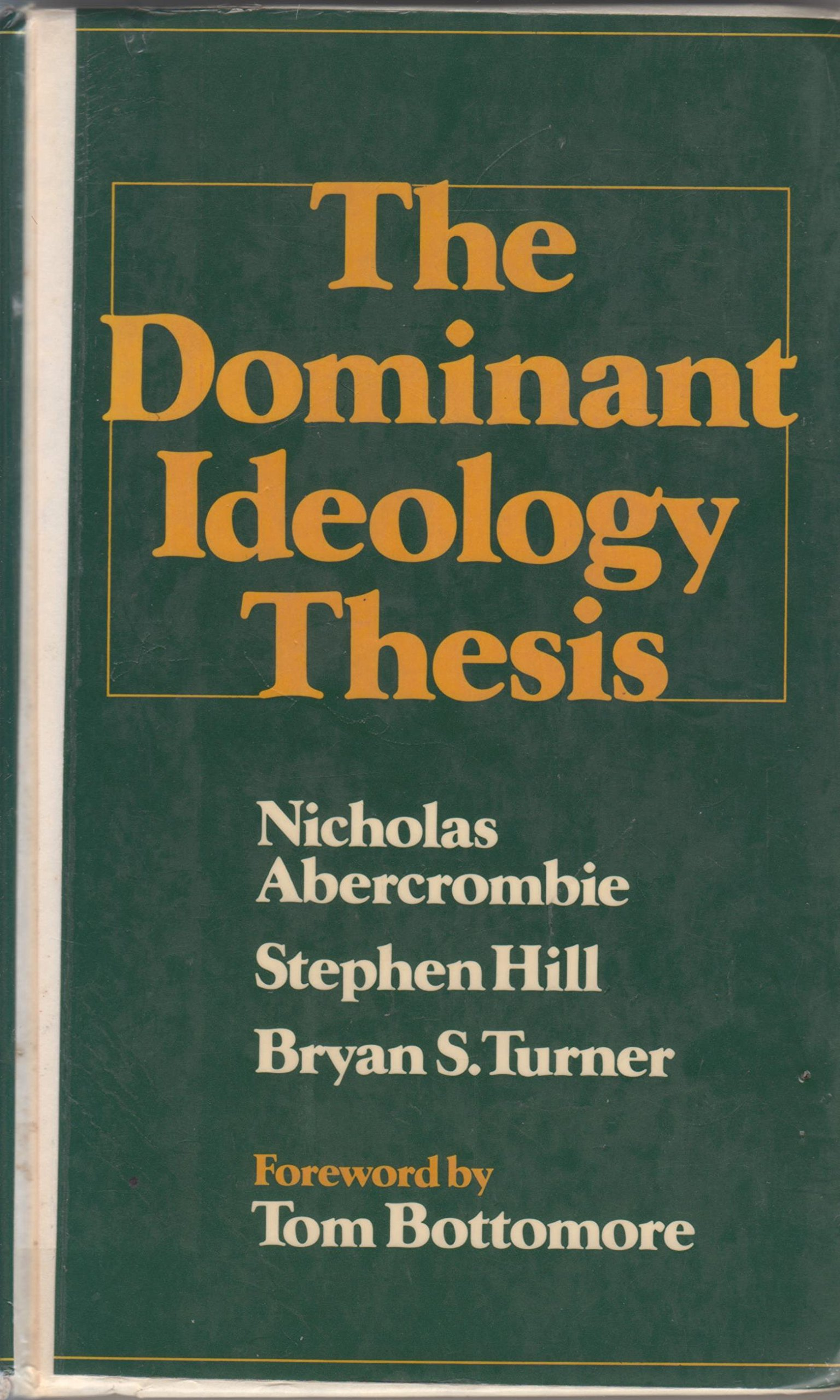 dominant ideology thesis abercrombie