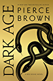 Dark Age: Book 5 of the Red Rising Saga (Red Rising Series)