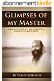 Glimpses of my Master (English Edition)