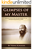 Glimpses of my Master
