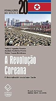 A Revolução Coreana: O desconhecido socialismo Zuche (Revoluções do século 20)