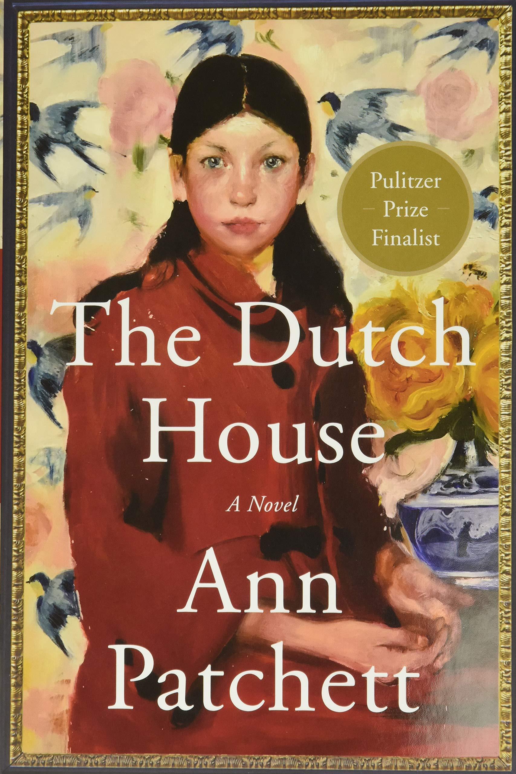 The Dutch House: A Novel book cover