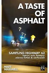 A Taste of Asphalt Kindle Edition
