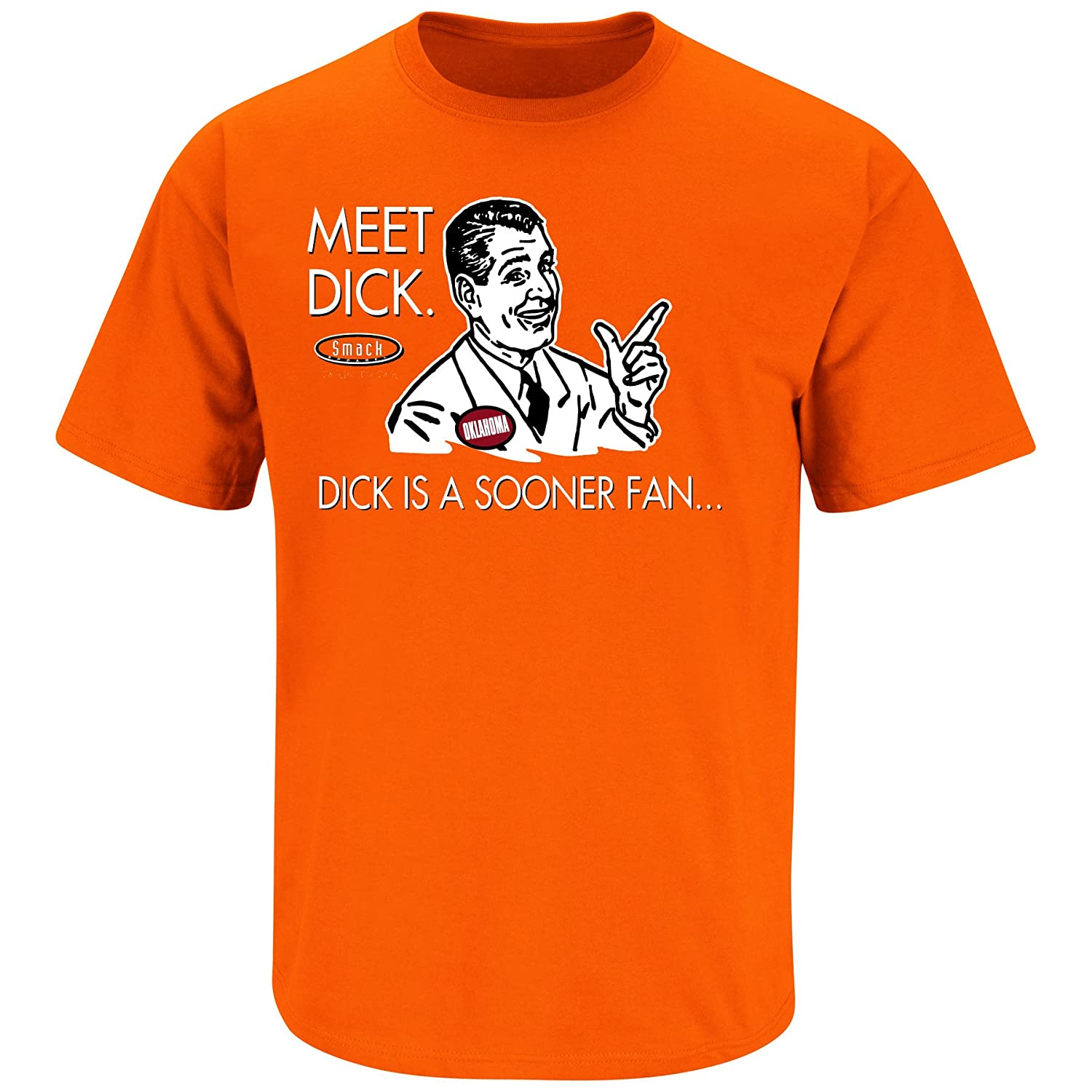 Anti-Sooner Orange T-Shirt Dont be a Dick Smack Apparel Oklahoma State Football Fans Sm-5X
