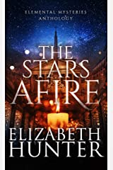 The Stars Afire: An Elemental Mysteries Anthology Kindle Edition