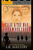 Ellie & The War On Powder Creek (The Dolan Girls Book 2)