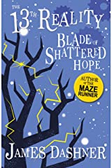 Blade of Shattered Hope: A Fantasy By The Author Of The Maze Runner (The 13th Reality Book 3) Kindle Edition