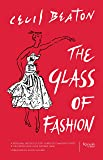 Glass of Fashion : A Personal History of Fifty Years of Changing Tastes and the People Who Have Inspired Them