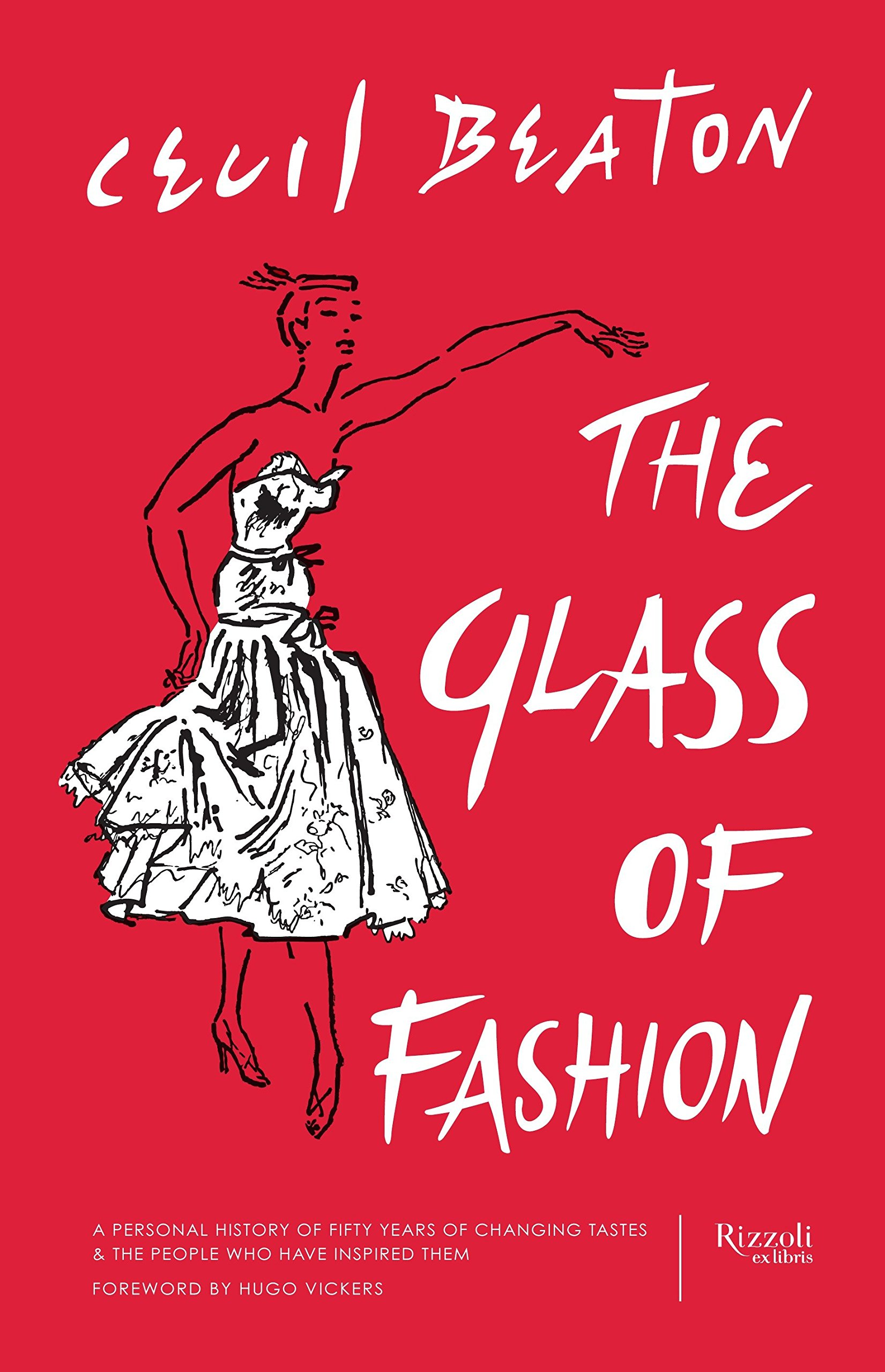 The Glass of Fashion: A Personal History of Fifty Years of Changing Tastes and the People Who Have Inspired Them PDF