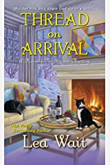 Thread on Arrival (A Mainely Needlepoint Mystery Book 8) Kindle Edition