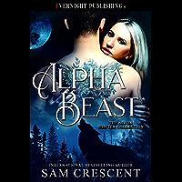 Alpha Beast (The Alpha Shifter Collection Book 10)