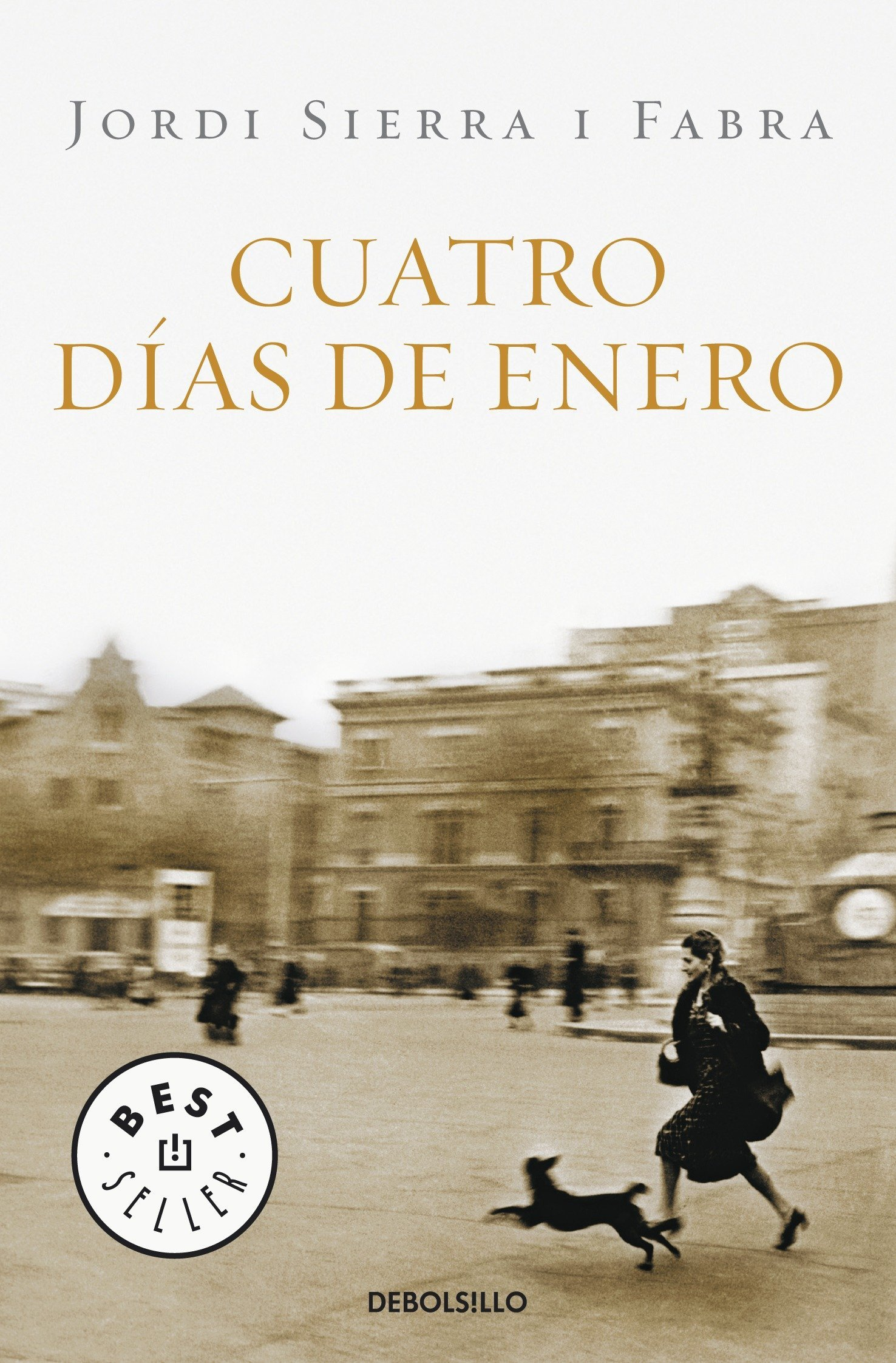 Cuatro días de enero (Best Seller (Debolsillo)) (Spanish Edition)