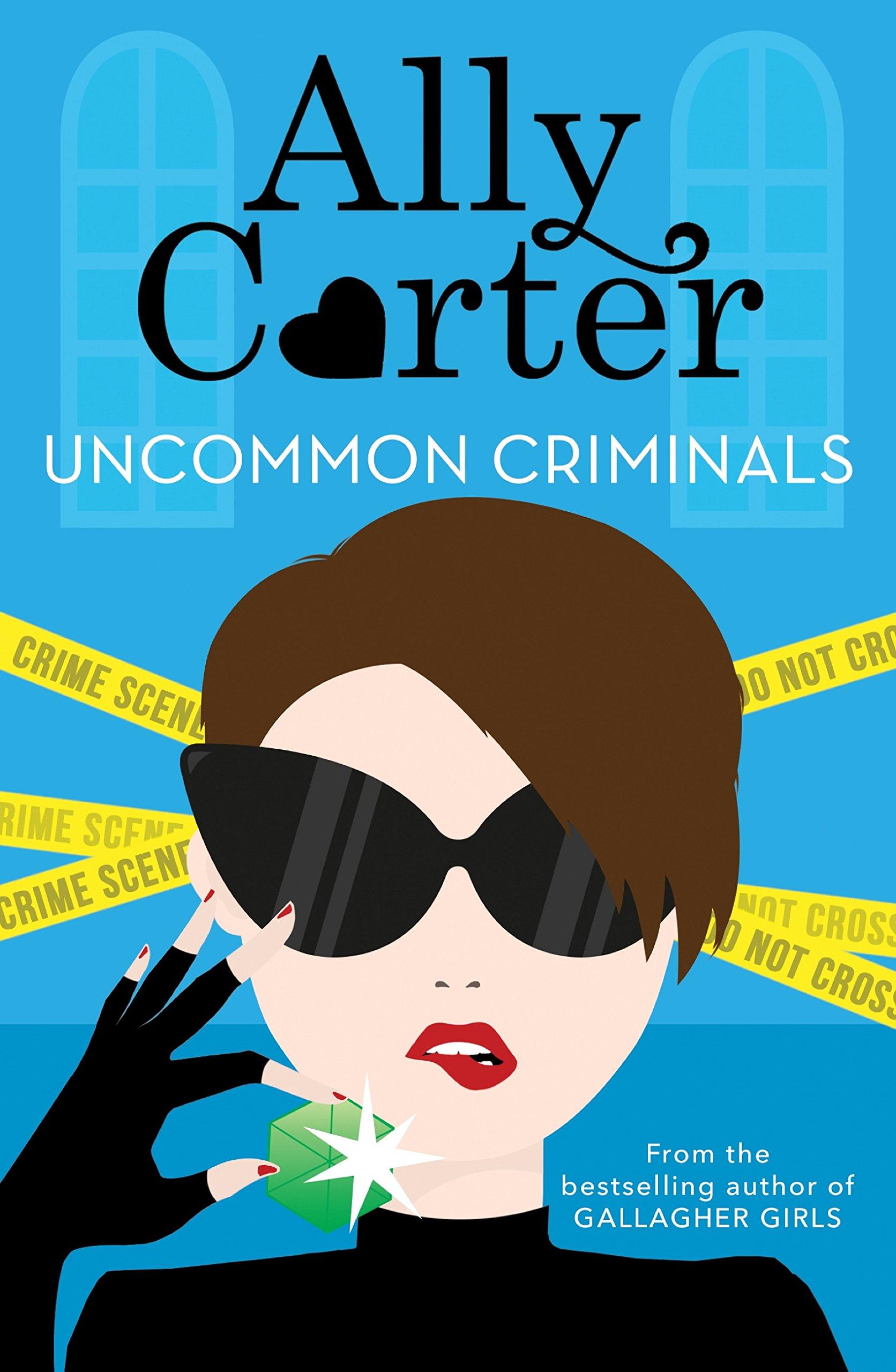 Uncommon Criminals: Book 2 (Heist Society) (English Edition)