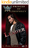 Leader: Book Three (Princes of Prophecy 3)