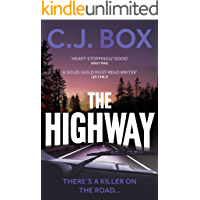 The Highway: the inspiration for BIG SKY, now on Disney+ (Cassie Dewell Book 1)