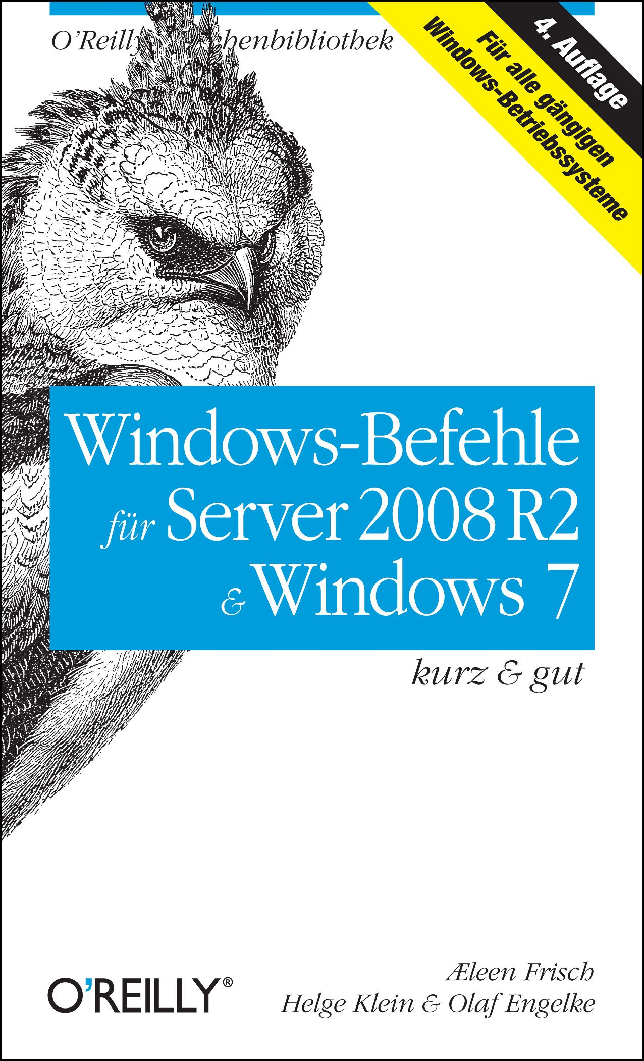 Windows Befehle Für Server 2008 R2 And Windows 7   Kurz And Gut  O'Reillys Taschenbibliothek
