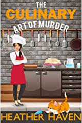 The Culinary Art of Murder: A Fun Detective Cozy (The Alvarez Family Murder Mysteries Book 6) Kindle Edition