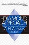 The Diamond Approach: An Introduction to the Teachings of A.H.Almaas