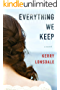 Everything We Keep: A Novel