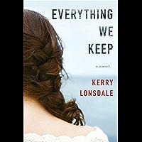Everything We Keep: A Novel (English Edition)
