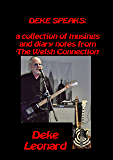 DEKE SPEAKS: A collection of musings and diary notes from 'The Welsh Connection' and beyond.