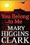 You Belong To Me (English Edition)