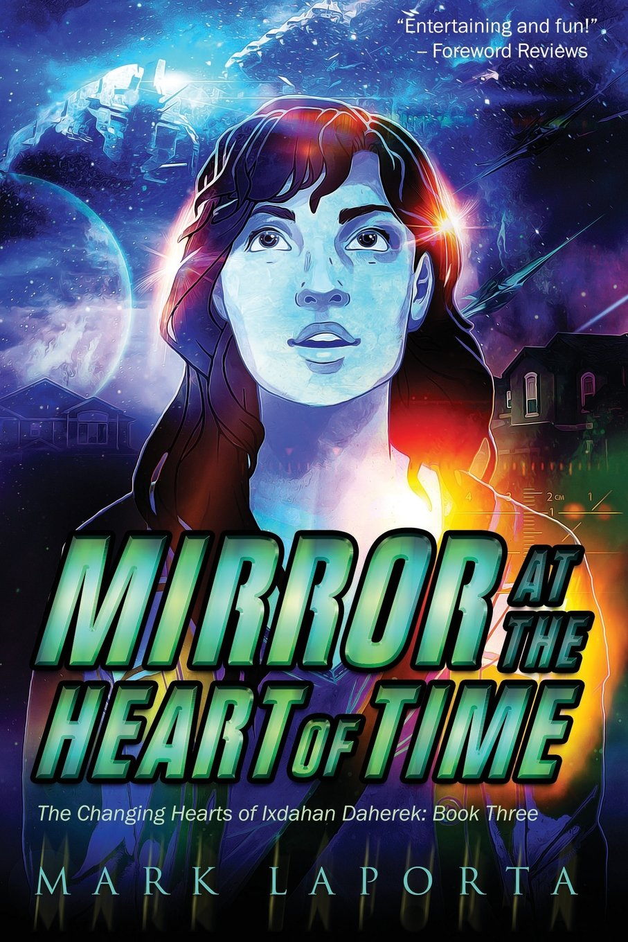Read Online Mirror at the Heart of Time: Book 3 of The Changing Hearts of Ixdahan Daherek PDF