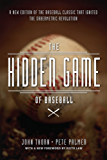 The Hidden Game of Baseball: A Revolutionary Approach to Baseball and Its Statistics