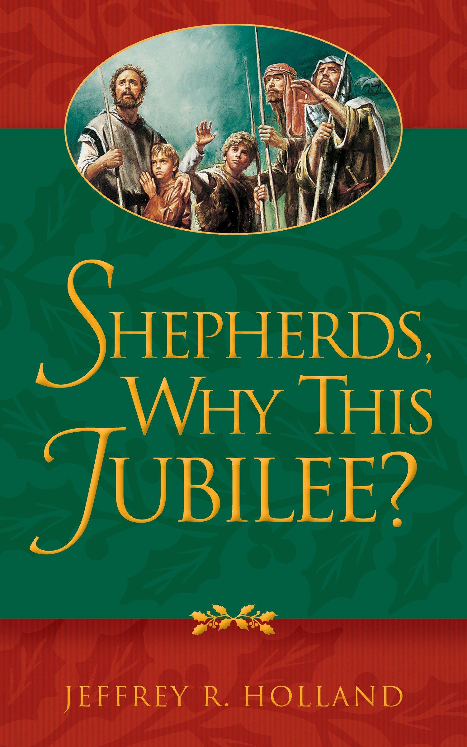 Shepherds, Why This Jubilee? ebook