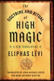The Doctrine and Ritual of High Magic: A New