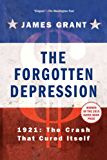 The Forgotten Depression: 1921: The Crash That Cured Itself (English Edition)