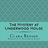 The Mystery at Underwood House: An Angela Marchmont Mystery, Book 2