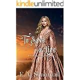 To Save A Life: A Western Clean & Sweet Romance Novella - Whitman Series #3