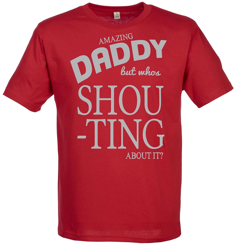 SR - Daddy Who\'s Shouting? Herren T-Shirt - Papa Geschenk - Geschenk ...