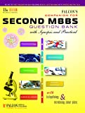 MBBS SECOND YEAR Question Bank with Synopsis and Practicals (MBBS Question Bank -2nd MBBS-13th Edition)