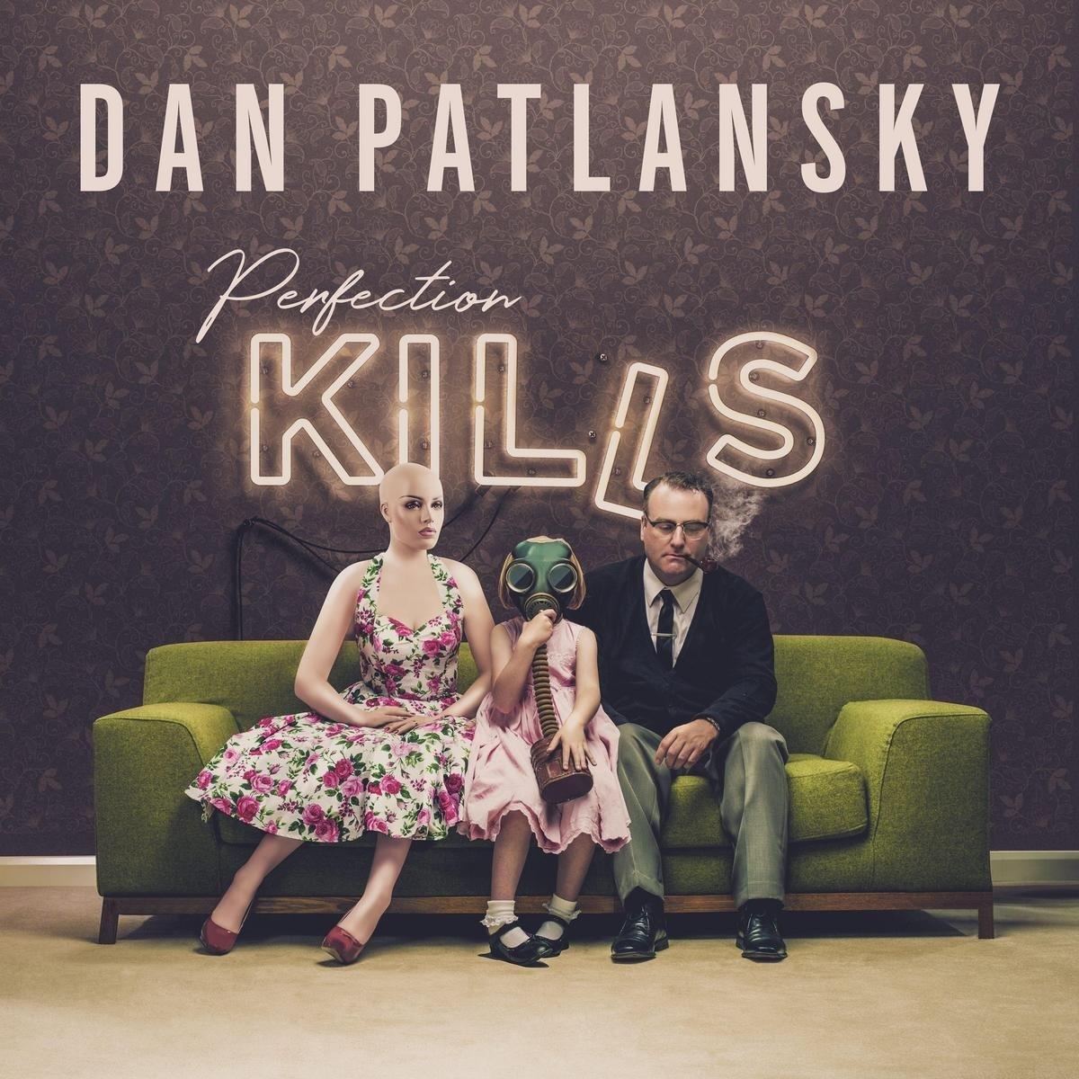 Dan Patlansky - Perfection Kills (United Kingdom - Import)