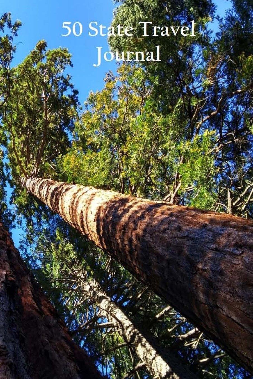 Read Online 50 State Travel Journal: Sequoia pdf epub