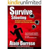 Survive A Shooting: Strategies to Survive Active Shooters and Terrorist Attacks