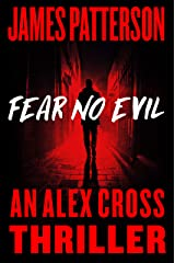 Fear No Evil (Alex Cross Book 29) Kindle Edition