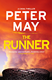 The Runner: A pulse-pounding thriller with a cruel conspiracy (China Thriller 5) (The China Thrillers)