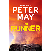 The Runner: A pulse-pounding thriller with a cruel conspiracy (China Thriller 5) (The China Thrillers) (English Edition)