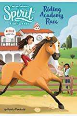 Spirit Riding Free: Riding Academy Race Kindle Edition