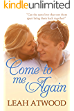 Come to Me Again: An Inspirational Romance Novel