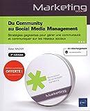 Du Community au Social Media Management - Stratégies gagnantes pour gérer une communauté et communiquer sur les réseaux sociaux (3e édition)