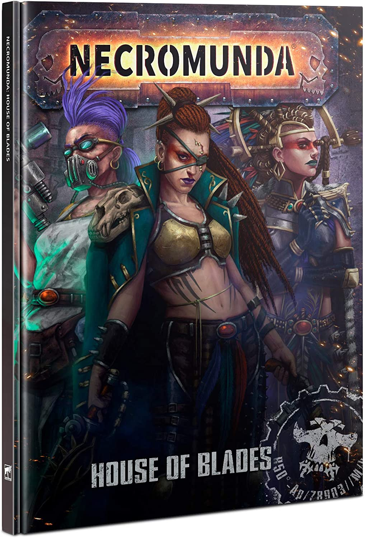 House Of Blades Rulebook Necromunda Games Workshop