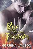 Rise of the Firestarter (The Phoenix Institute Book 1)