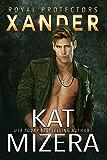 Xander (Royal Protectors Book 2)