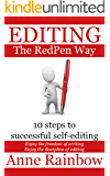 EDITING The RedPen Way: 10 steps to successful self-editing (English Edition)