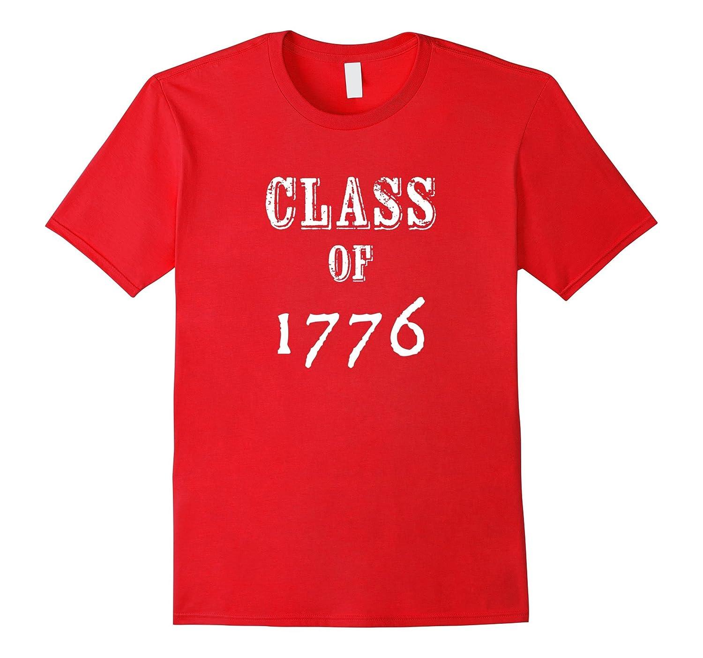 Class 1776 T Shirt Patriotic American-Awarplus