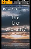 The Last Crossing